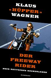 klaus-wagner-der-freeway-rider