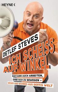 Ich scheiss auf Winkel von Detlef Steves